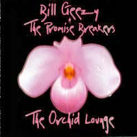 bill_geezy_and_the_promise_breakers_the_orchid_lounge