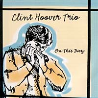 clint_hoover_trio_on_this_day