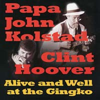 papa_john_kolstad_and_clint_hoover_alive_and_well