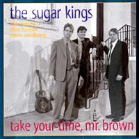 the_sugar_kings_take_your_time